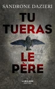 TuTuerasLePère